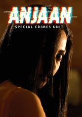 Anjaan: Special Crimes Unit