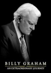 Billy Graham: An Extraordinary Journey