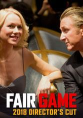 Fair Game (2010) - Director's Cut