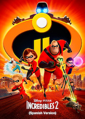 Incredibles 2 (Spanish Version)
