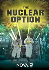 NOVA: The Nuclear Option