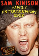 Sam Kinison: Family Entertainment Hour
