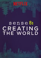 Sense8: Creating the World